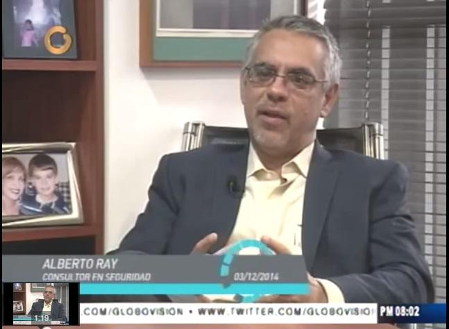 #Globovisión Entrevista a Alberto Ray Consultor en seguridad #Video